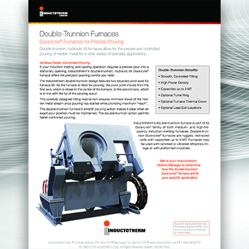 Double-Trunnion Furnaces Brochure, a related resource for Inductotherm's Dura-Line® Furnaces